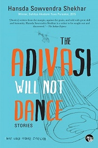 The Adivasi will not dance_150