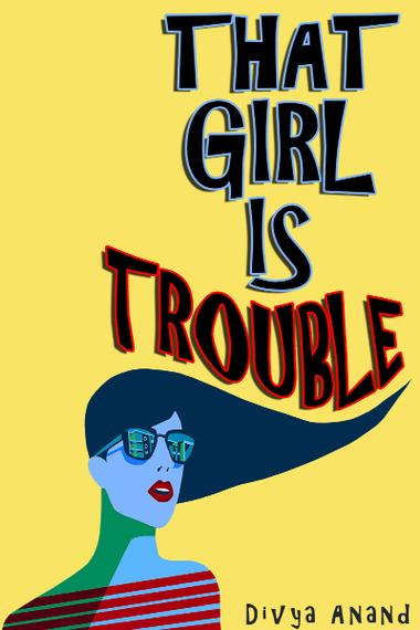 that girl is trouble cover